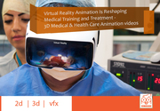 Virtual Reality and 3D Medical Animation Is Reshaping Medical Training and Treatment at Pep creations (Animated Company)